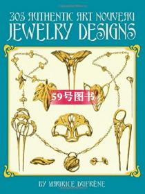305正宗新艺术风格珠宝设计 305 Authentic Art Nouveau Jewelry Designs