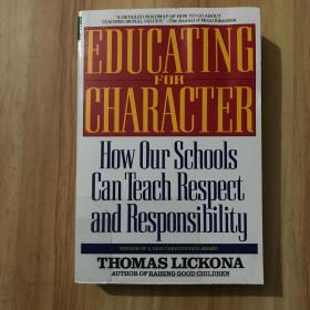 Educating for Character: How Our Schools Can Teach Respect and Responsibility (英语) Bantam Trade Paperback Ed Edition