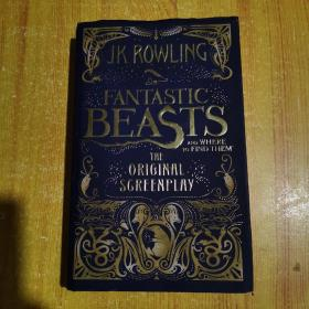 J K Rowling_Fantastic Beasts and Where to Find Them
