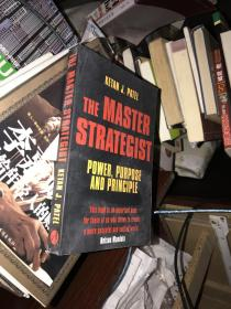 The Master Strategist: Power, Purpose and Principle(英文原版)