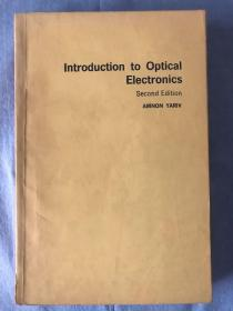 英文原版 Introduction to Optical Electronics Second Edition/光电子学导论 第二版