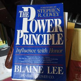 The Power Principle:INFLUENCE WITH HONOR