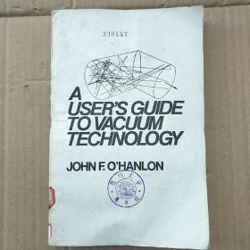 A user's guide to vacuum technology(P3541)