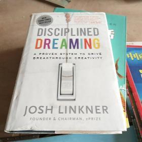 Disciplined Dreaming: A Proven System to Drive Breakthrough Creativity  创新五把刀