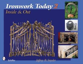 Ironwork Today 2: Inside and Out