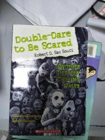 特價~ Double-Dare to Be Scared: Another Thirteen Chilling Tales全外文版9780439903417