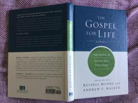 The Gospel & Same-Sex Marriage 2016 精装本,小32开,九五品