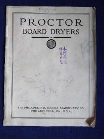 1914年:费城纺织机械有限公司——干燥机图册(PROCTOR BOARD DRYERS——Philadelphia Textile Machinery Co)