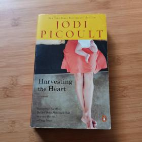 Harvesting the Heart:A Novel