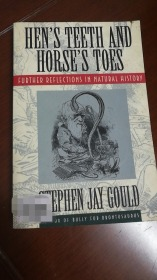 Hens Teeth And Horses Toes by Stephen Jay Gould