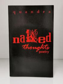 Naked Thoughts Poetry by Quandra(美国诗歌)英文原版书