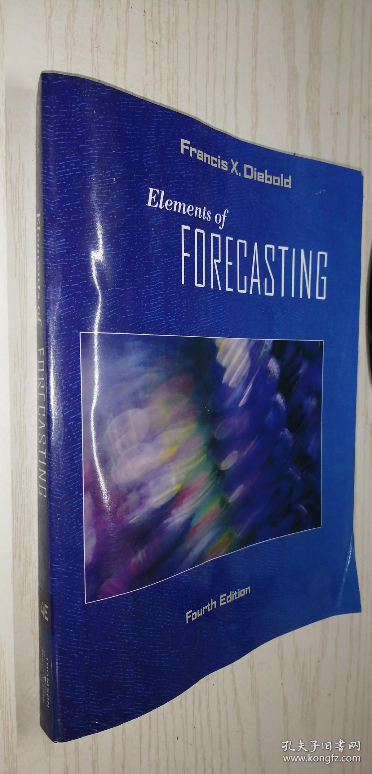 【英文原版】Elements Of Forecasting 预测要素