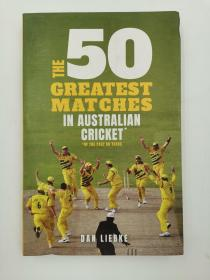 The 50 Greatest Matches in Australian Cricket 澳大利亚板球50强赛