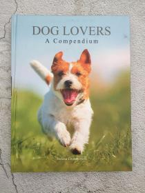 DOG LOVERS A compendium 爱狗者概要