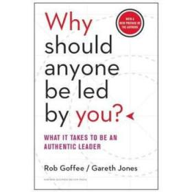 你凭什么领导别人 英文原版 Why Should Anyone Be Led by You? With a New Preface by the Authors