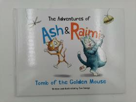 The Adventures of Ash and Raimi: Tomb of the Golden Mouse