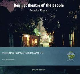 Beijing: Theatre of the People