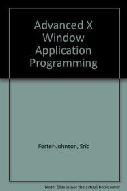 Advanced X Window Application Programming-高级X窗口应用程序设计
