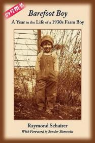 Barefoot Boy: A Year in the Life of a 1930s Farm Boy