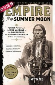 Empire of the Summer Moon: Quanah Parker ...