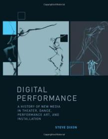 Digital Performance: History O