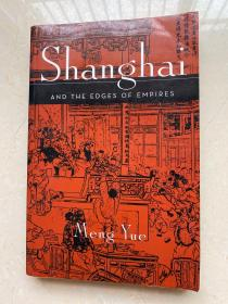 Shang hai AND THE EDGES OF EMPIRES