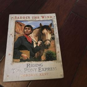 Saddle the wind  Riding the pony express