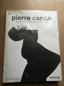 Pierre Cardin: 60 Years of Innovation 皮尔卡丹:60年的创新