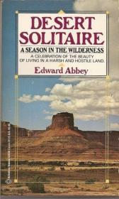 B001B4TP0U Desert Solitaire - A Season in the Wilderness - a Celebration of the Beauty of Living in a Harsh and Hostile Land-B001B4TP0U沙漠纸牌-在荒野的季节-庆祝美丽的生活。。。