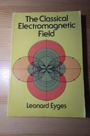 The Classical Electromagnetic Field 经典电磁场