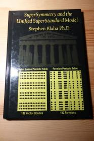 Stephen Blaha . SuperSymmetry and the Unified SuperStandard Model