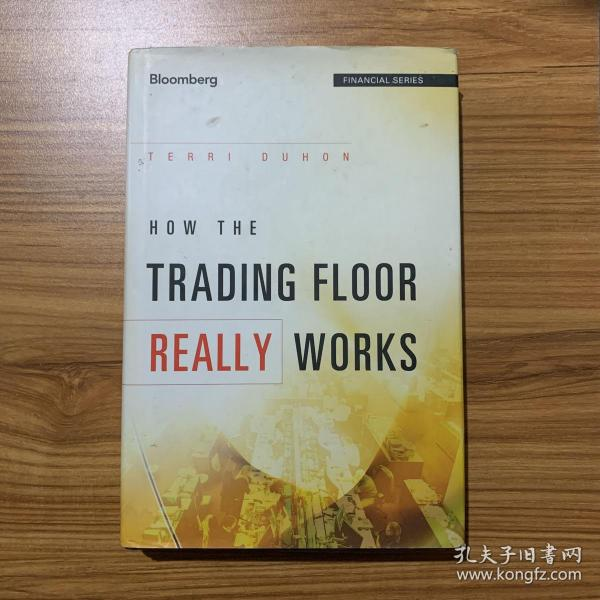 How the Trading Floor Really Works[交易场所到底如何运作]