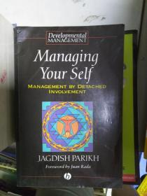 特价~Managing Your Self: Management by Detached Involvement (Developmental Management S.)全外文版9780631193074