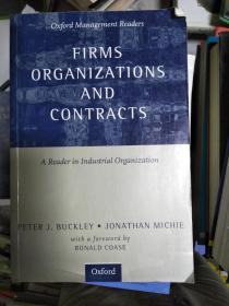 特价~ Firms, Organizations And Contracts: A Reader in Industrial Organization (Oxford Management Readers)全外文版9780198774365
