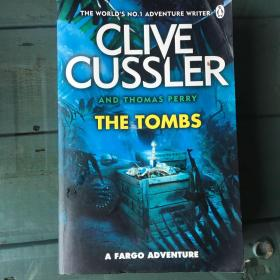 CLIVE CUSSLER AND THOMAS PERRY THE TOMBS