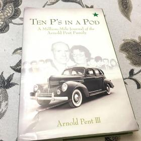 Ten P's in a Pod A million-mile journal of the Arnold Pent Family