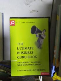 特价~The Ultimate Business Guru Guide: The Greatest Thinkers Who Made Management (The Ultimate Series)全外文版9781841120751