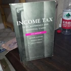 INCOME TAX TEXT MATERIALS AND ESSENTIAL CASES【3RD EDITION】所得税文本材料和基本案例 第三版
