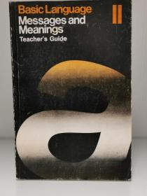 Basic Language:Messages and Meaning II   Tescher's Guide(语言学)英文原版书