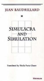 Simulacra and Simulation:Histories of Cultural Materialism)