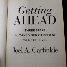Getting Ahead  Three Steps to Take Your Career to the Next Level