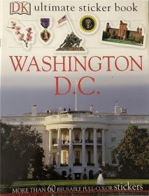 平装 Ultimate Sticker Book: Washington, D.C.: More Than 60 Reusable Full-Color Stickers终极贴纸书:华盛顿特区:60多个可重复使用的全彩色贴纸