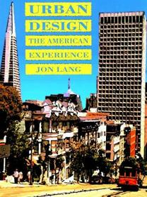 Urban Design: The American Experience-城市设计:美国的经验
