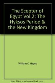 The Scepter of Egypt Vol.2: The Hyksos Period & the New Kingdom-埃及权杖第二卷:希克索斯时期与新王国时期