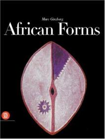 African Forms: The Traditional Design and Function of Objects-非洲形式:物体的传统设计和功能