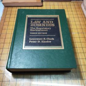 LAW AND BUSINESS:The Regulatory Environment法律与商业:监管环境(THIRD EDITION)(精装16开厚本
