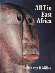 Art in East Africa: A Guide to Contemporary Art-东非艺术:当代艺术指南
