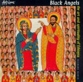 Black Angels: The Art and Spirituality of Ethiopia-黑天使:埃塞俄比亚的艺术与精神