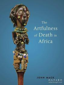 The Artfulness of Death in Africa 非洲死亡的艺术性
