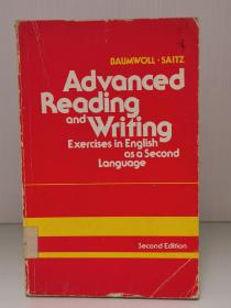 Advanced Reading and Writing: Exercises in English As a Second Language (写作)英文原版书